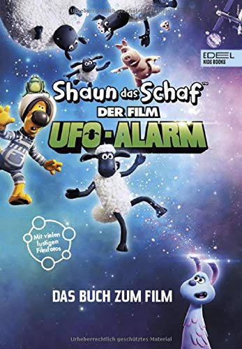 Shaun das Schaf - Der Film: Ufo-Alarm: Das Buch zum Film