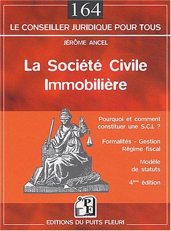 La Société civile immobilère par Jérôme Ancel