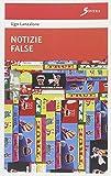 Scarica Libro Notizie false (PDF,EPUB,MOBI) Online Italiano Gratis