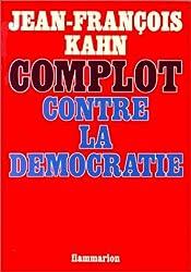 Complot contre la démocratie