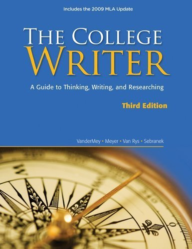 The College Writer: A Guide to Thinking, Writing, and Researching, 2009 MLA Update Edition (2009 MLA Update Editions) by Randall VanderMey (2009-06-15)