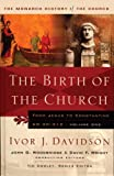 Birth of the Church: From Jesus To Constantine, Ad30-312 (Monarch History of the Church)