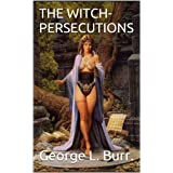 THE WITCH-PERSECUTIONS (English Edition)