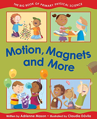Motion, Magnets and More -