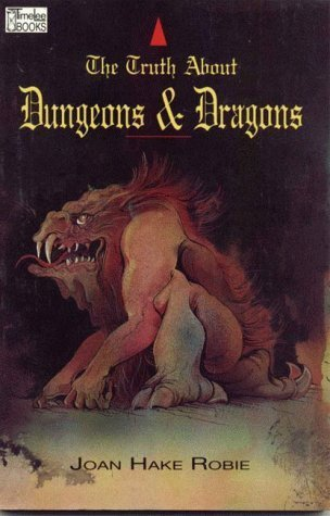 The Truth About Dungeons and Dragons by Joan Robie (1992-02-01) par Joan Robie