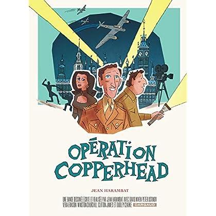 Opération Copperhead - tome 0 - Opération Copperhead