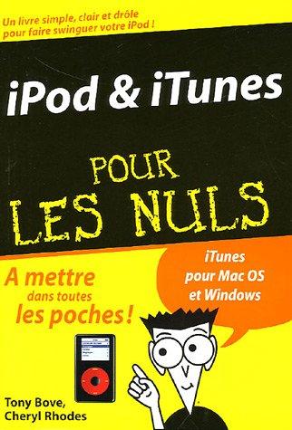 iPod et iTunes pour les Nuls