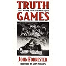 Truth Games: Lies, Money, and Psychoanalysis