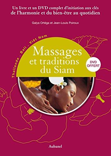 Massages et traditions du Siam (1DVD) par Galya Ortéga
