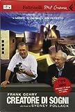 Frank Gehry creatore di sogni. DVD. Con libro