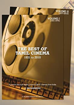 The Best of Tamil Cinema - Volume 1 - 1931 to 2010 by [G, Dhananjayan]