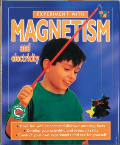 Experiment With Magnetism and Electricit...