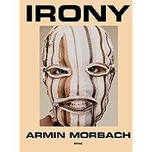 Armin Morbach: Irony