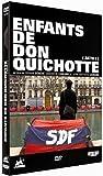 Les enfants de Don Quichotte, acte 1 - (3 euros reversés à l'association)