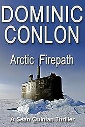 Arctic Firepath (Sean Quinlan Book 2) (English Edition)