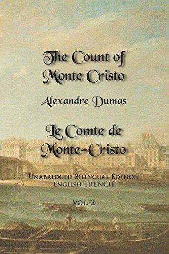 The Count of Monte Cristo: Unabridged Bilingual Edition: English-French