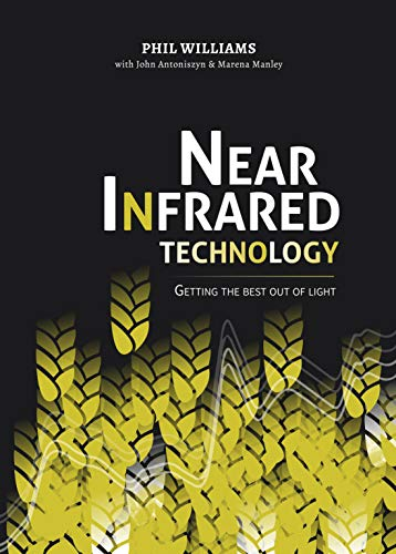 Near Infrared Technology : Getting the best out of light (English Edition)