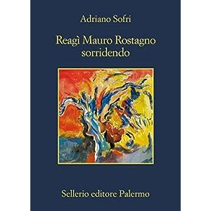 Reagì Mauro Rostagno sorridendo (La memoria)