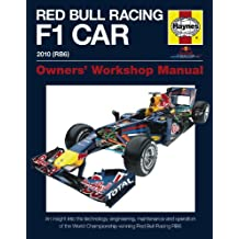 Red Bull Racing F 1 Car: An Insight into the Technology, Engineering, Maintenance and Operation of the World Championshi (Haynes Owners' Workshop Manuals)