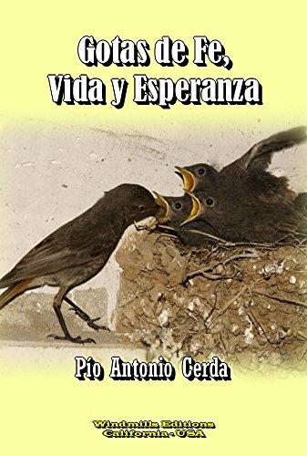 Gotas de Fe, Vida y Esperanza (WIE nº 329) por Pío Antonio Cerda