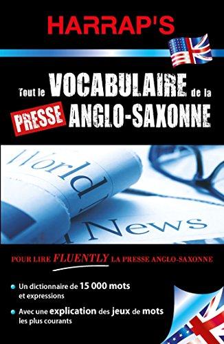 Tout le vocabulaire de la presse Anglo-saxonne