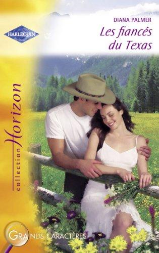 Livres électroniques gratuits Amazon: Les fiancés du Texas (Harlequin Horizon) DJVU by Diana Palmer B009M9V158