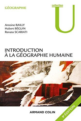 Introduction à la géographie humaine - 9e éd.