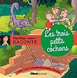 Marlène Jobert raconte : Les trois petits cochons (1CD audio)