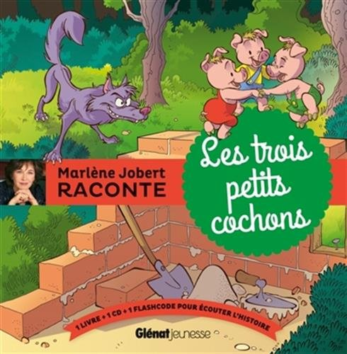 Marlne Jobert raconte : Les trois petits cochons (1CD audio)