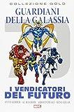 Marvel Gold Guardiani Della Galassia I Vendicatori Del Futuro