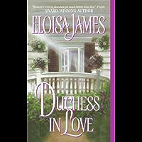 Duchess in Love (Duchess Quartet Book 1) (English Edition)