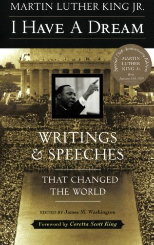 I Have a Dream: Writings and Speeches That Changed the World, Special 75th Anniversary Edition (Martin Luther King, Jr., born January 15, 1929) 1st edition by King, Martin Luther, Jr. (2003) Paperback
