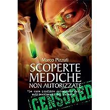 Scoperte mediche non autorizzate: Le cure proibite osteggiate dalle multinazionali del farmaco  GUARDA IL BOOKTRAILER!