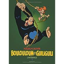 Boulouloum et Guiliguili, L'Intégrale - tome 1 - Intégrale 1975 - 1981