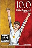 10.0: The Nadia Comaneci Story (GymnStars) (Volume 7) by Ellen Aim (2016-02-24)