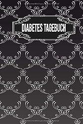 Diabestes Tagebuch: Blutzucker Insulin Tagebuch zum eintragen für 54 Wochen. Sehr übersichtlich gestaltet nach Uhrzeiten mit Medikamentenplan und Platz für Notizen.Für Diabetiker Typ 1 oder 2. l
