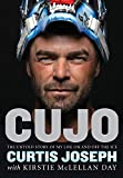 Cujo: The Untold Story of My Life on and Off the Ice