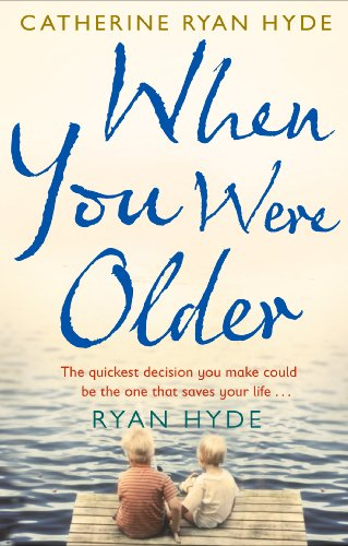 When You Were Older (English Edition) por Catherine Ryan Hyde