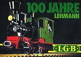 100 Jahre Lehmann - LGB Gesamtkatalog 1981
