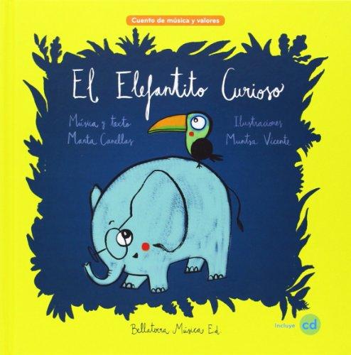 El Elefantito Curioso (Música y Valores)