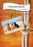 Sylt mit Hund: Ein Inselführer