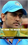 #9: MS Dhoni: The Magical Realist
