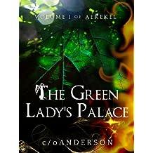 Aerekel Volume I: The Green Lady's Palace