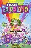 I Hate Fairyland Volume 3 - Good Girl - Image Comics - 24/10/2017