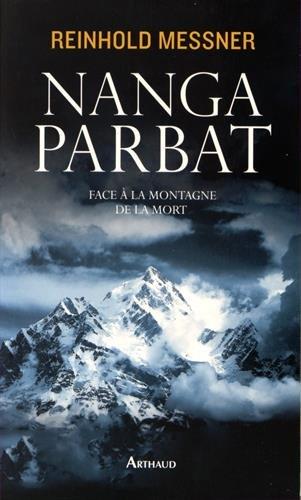 Nanga Parbat par Reinhold Messner