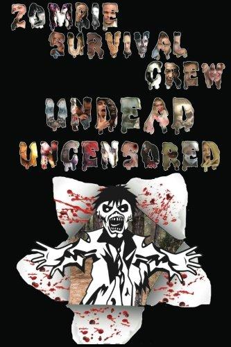Zombie Survival Crew: Undead Uncensored