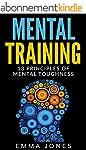 Mental Training: 13 Principles of Men...