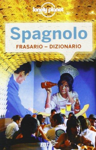 Spagnolo. Frasario dizionario