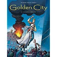 Golden City T12 : Guérilla Urbaine