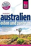 Reise Know-How Reiseführer Australien ? Osten und Zentrum - Veronika Pavel